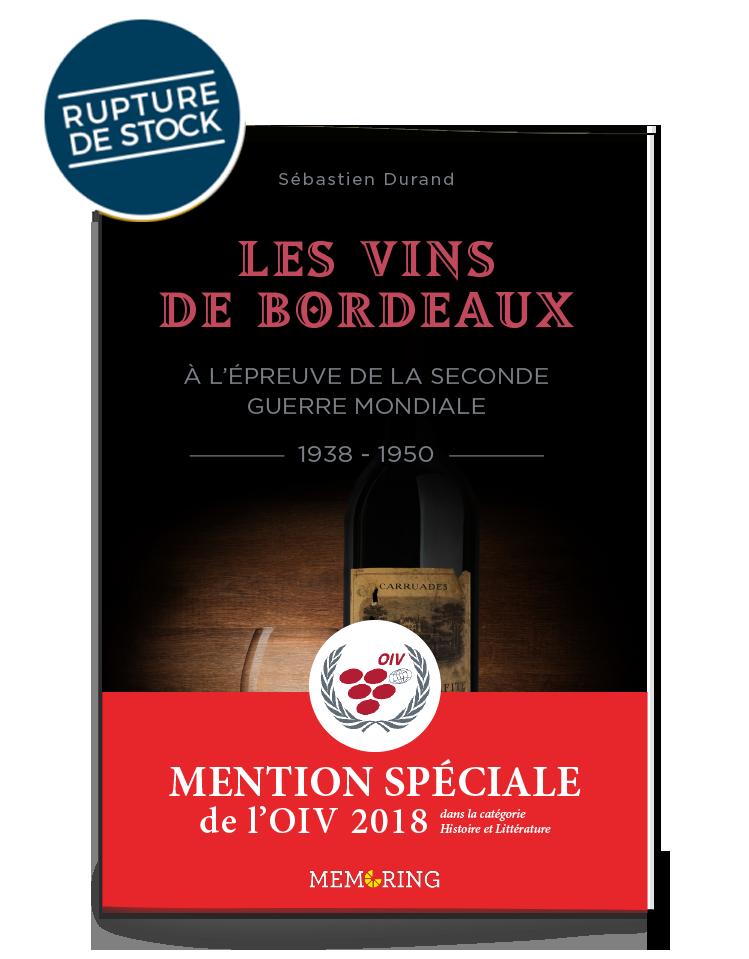 Les Vins De Bordeaux Lpreuve De La Seconde Guerre Mondiale